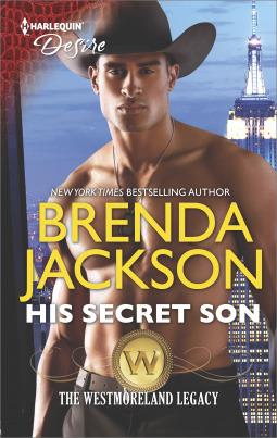 His Secret Son (The Westmoreland Legacy #2)