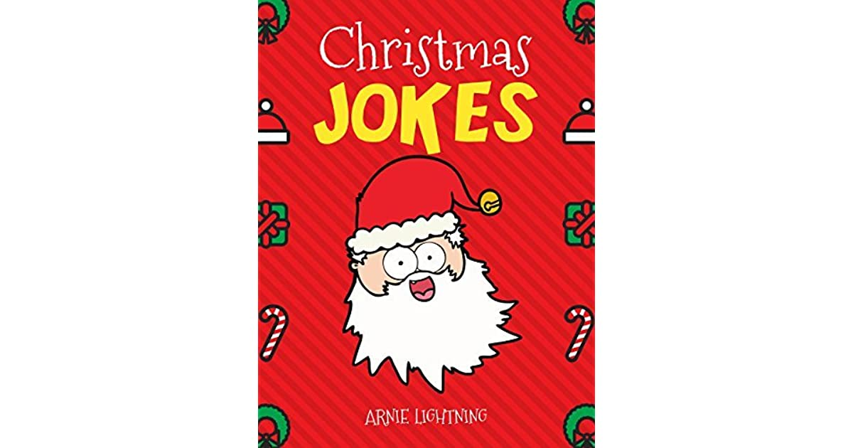 Christmas Jokes: Funny and Hilarious Christmas Jokes and Riddles for ...