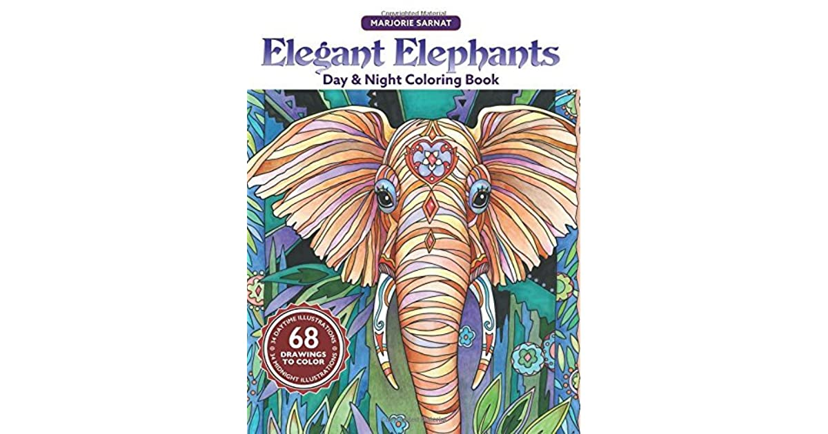 Elegant Elephants Day Night Coloring Book By Marjorie Sarnat