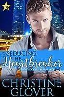 Seducing the Heartbreaker