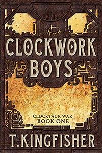 Clockwork Boys (Clocktaur War, #1)