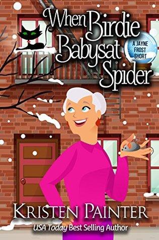 """Book Review: """"When Birdie Babysat Spider"""" by Kristen Painter"""
