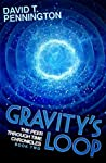 Gravity's Loop (The Peer Through Time Chronicles Book 2)
