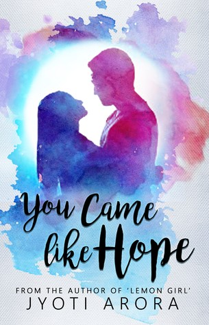 You Came Like Hope