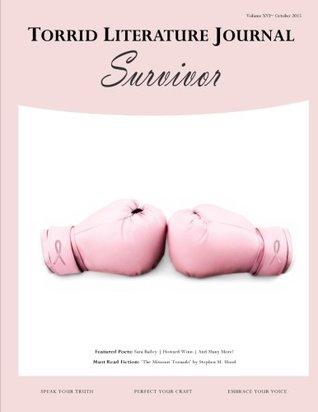 Torrid Literature Journal Vol. XVI: Survivor