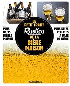 Le petit traité Rustica de la bière maison