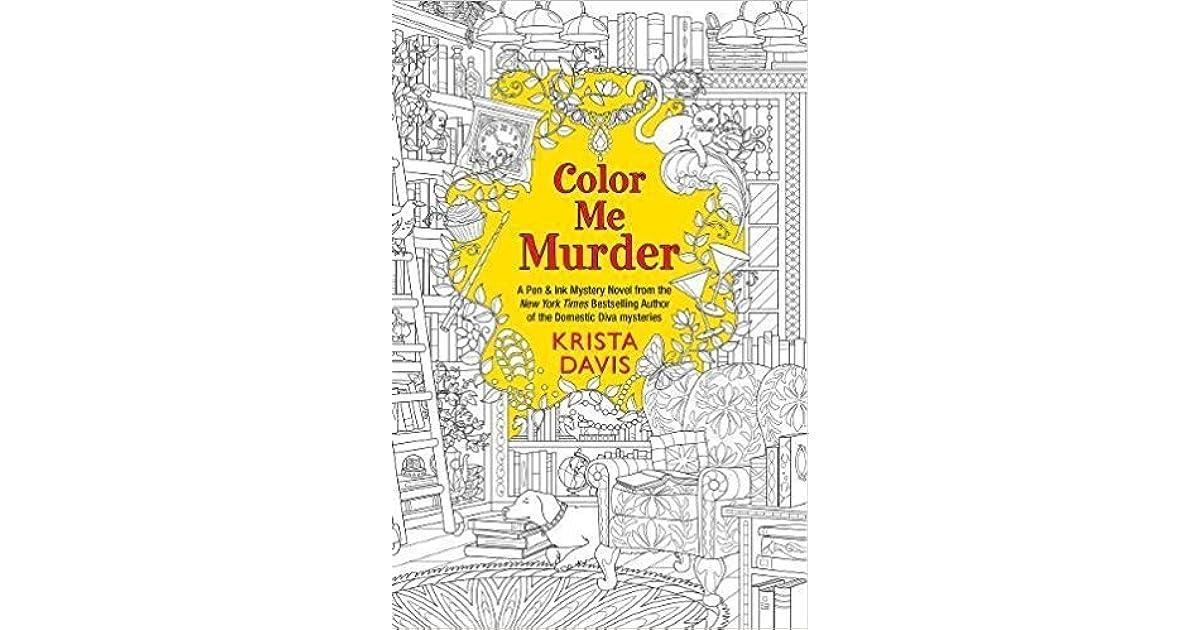 Color Me Murder (Pen & Ink Mysteries, #1) by Krista Davis