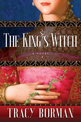The King's Witch (Frances Gorges Trilogy, #1)