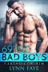 Faking For Him (69th Street Bad Boys #8)