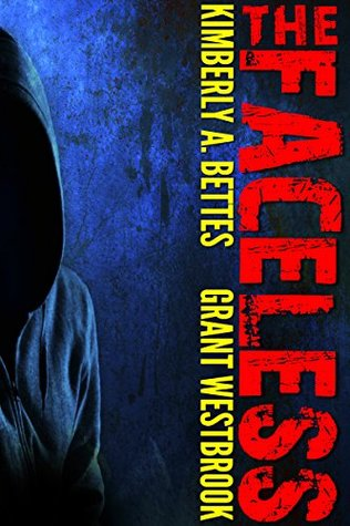 The Faceless by Kimberly A. Bettes