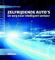 Zelfrijdende auto's - De weg naar intelligent verkeer