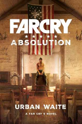 Far Cry Absolution By Urban Waite