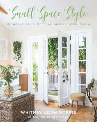 Small Space Style by Whitney Leigh Morris