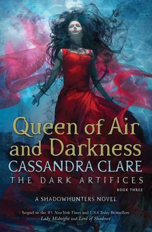 Queen of Air and Darkness by Cassandra Clare