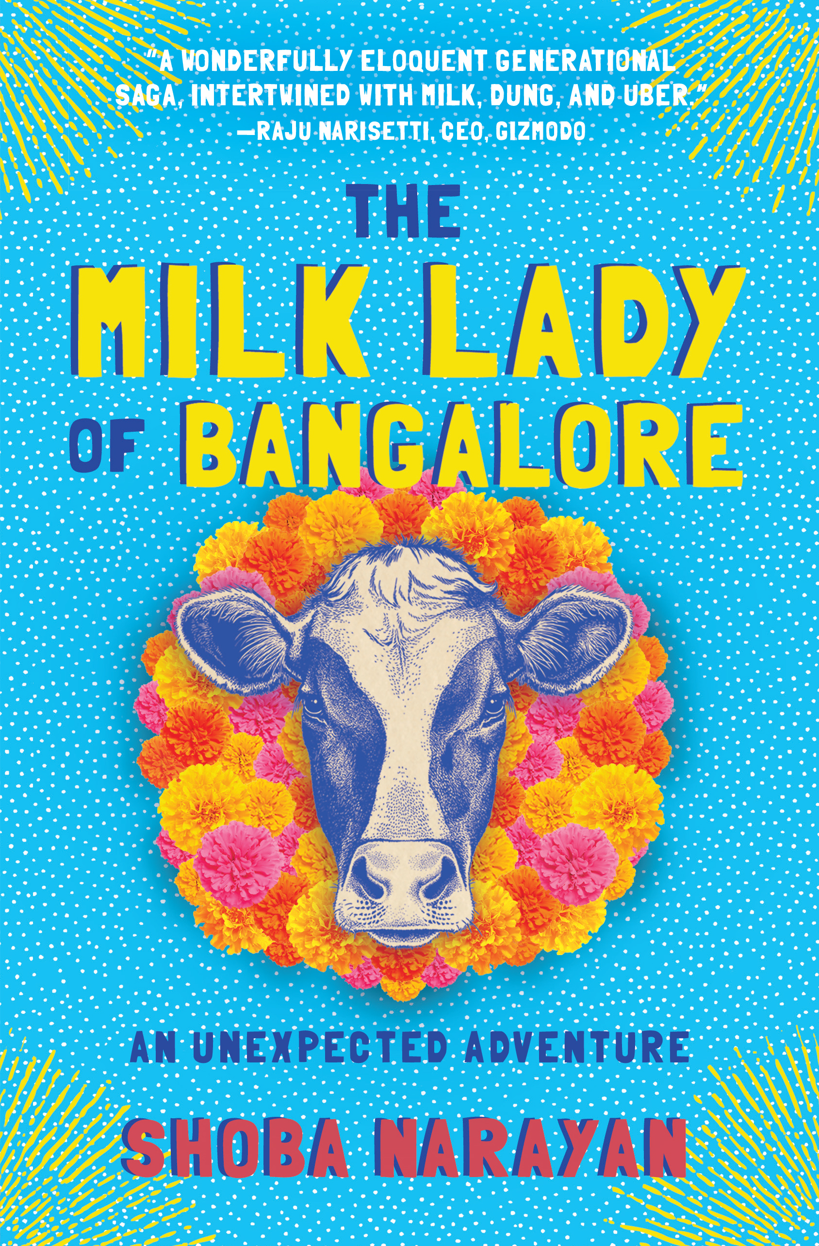 The Milk Lady of Bangalore An Unexpected Adventure