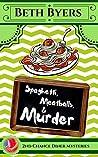 Spaghetti, Meatballs, & Murder (2nd Chance Diner #1)