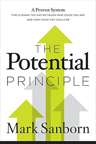THE POTENTIAL PRINCIPLE by Mark Sanborn