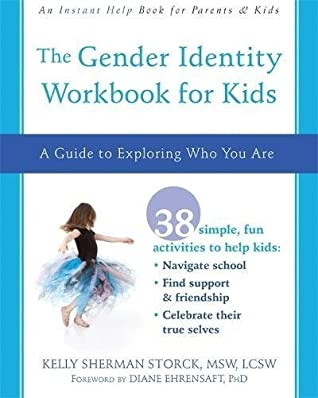 The Gender Identity Workbook for Kids: A Guide to Exploring Who You Are (An Instant Help Book for Parents & Kids)