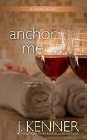 Anchor Me (Stark Trilogy #4)