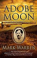 Adobe Moon: Wyatt Earp: An American Odyssey