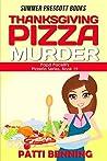 Thanksgiving Pizza Murder (Papa Pacelli's Pizzeria, #19)