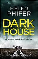 Dark House (Detective Lucy Harwin, #1)