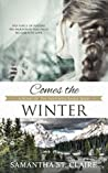 Comes the Winter (Sawtooth Range, #3)