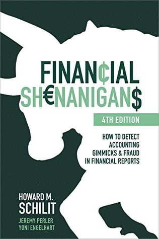 Financial Shenanigans by Howard Schilit