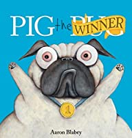Pig the Winner (Pig the Pug)