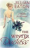 The Winter Duchess (A Duchess for All Seasons #1)