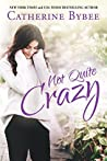 Not Quite Crazy (Not Quite, #6) audiobook download free