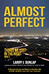 Almost Perfect (Things We Lost in the Night #1.4)