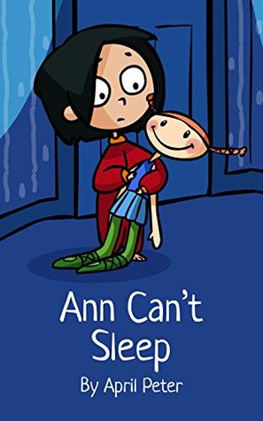 Ann Can T Sleep A Bedtime Story Picture Book For Restless