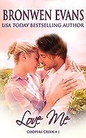 Love Me (Coopers Creek Book 1)