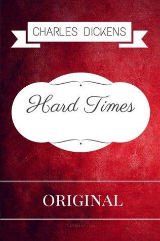 Hard Times: Premium Edition - Illustrated