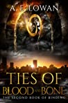 Ties of Blood and Bone (The Books of Binding, #2)