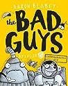 Bad Guys Episode 5: Intergalactic Gas