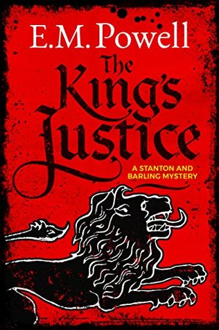 The King's Justice (Stanton & Barling, #1)