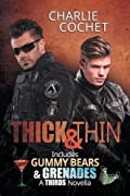 Thick & Thin: Includes Gummy Bears & Grenades