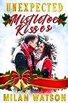 Unexpected Mistletoe Kisses