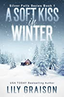 A Soft Kiss in Winter