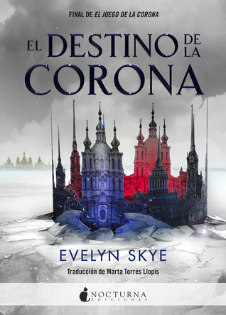 El destino de la corona (The Crown's Game, #2)