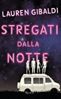 Stregati dalla notte (The Night We Said Yes, #1)