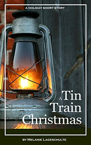 A Tin Train Christmas: (short fiction)