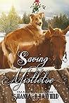 Saving Mistletoe