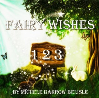 Fairy Wishes 1-2-3