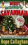 Merry Masquerade in Savannah (Made in Savannah Mysteries #8)