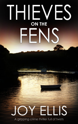 Thieves On The Fens by Joy Ellis