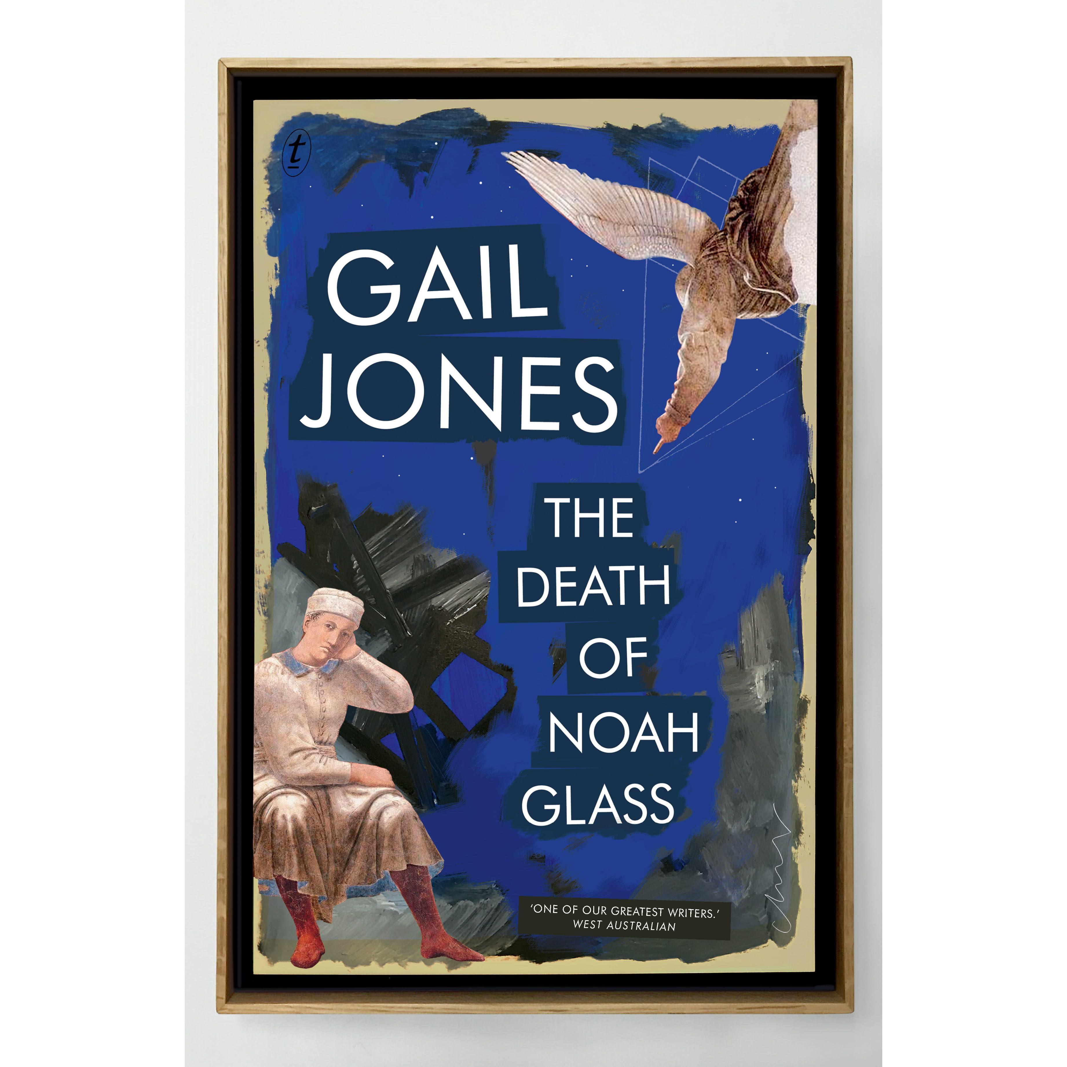e18e8ced5ed4 The Death of Noah Glass by Gail Jones