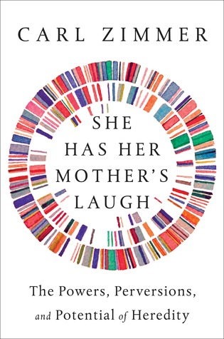 She Has Her Mother's Laugh: The Powers, Perversions, and Potential of Heredity